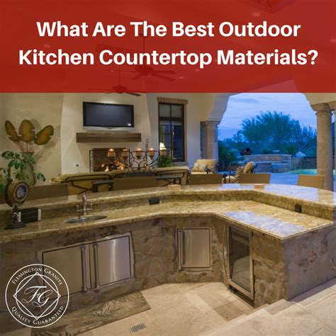 Best Countertop Materials - what are the best outdoor kitchen countertop materials
