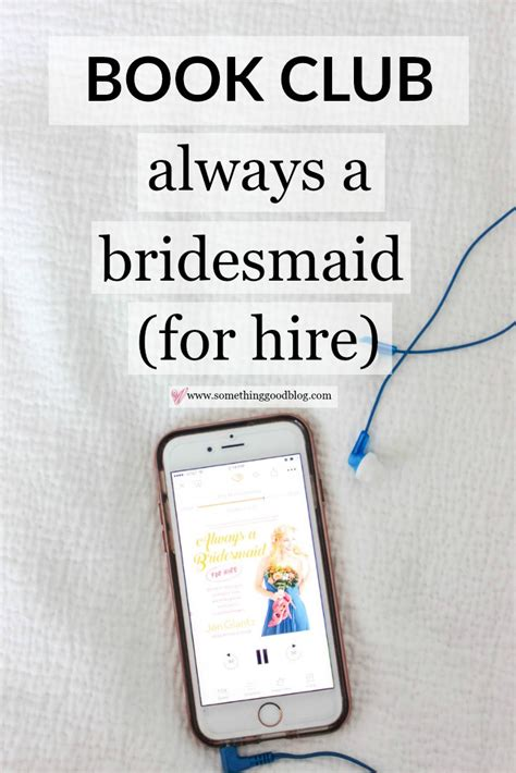 The Sunday Book Club by Sunday Book Club Always A Bridesmaid For Hire