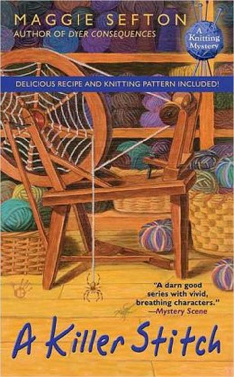 knitting mysteries a killer stitch knitting mystery series 4 by maggie