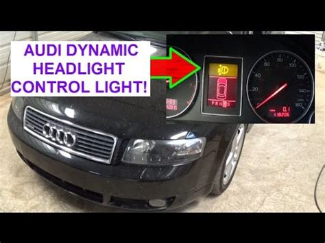 audi a4 light malfunction audi a4 b6 yellow warning light dynamic headlight range