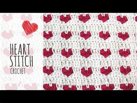 crochet heart pattern uk youtube tutorial heart stitch crochet valentine s day youtube