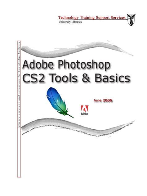 tutorial adobe photoshop cs2 pdf adobe photoshop cs2 tools and basics adobe photoshop