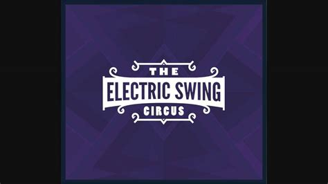 electric swing circus everybody wants to be a cat the electric swing circus everybody wants to be a cat