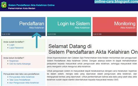 cara membuat akte kelahiran via online cara mengurus akta kelahiran online cara online