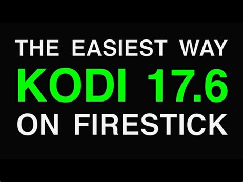 how to install kodi on firestick the 2018 step by step for every beginner to install kodi on firestick jailbreak firestick tips and tricks amazing add ons and more books how to install newest kodi 17 6 on firestick new update