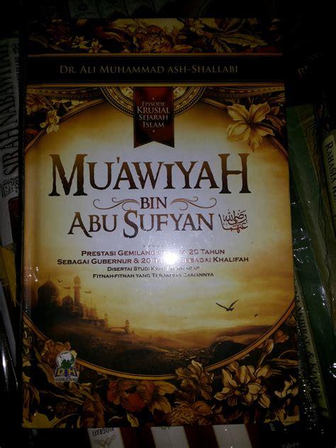 Buku The Miracle Of Asmaul Husna Menyingkap Rahasia Dan Kekuatan resensi buku muawiyah bin abu sufyan jasa jasa dan