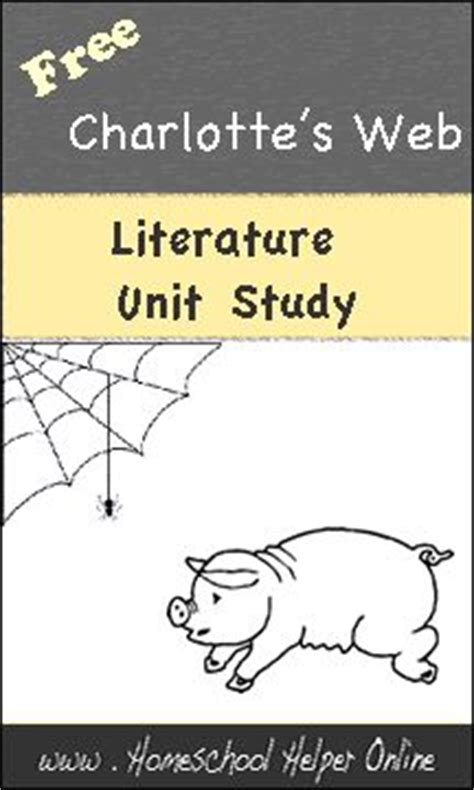 themes for literature units free charlotte s web literature unit study homeschool