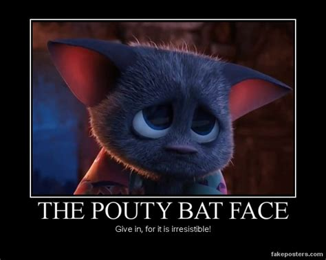 Pouty Face Meme - pouty bat face demotivator by cwpetesch on deviantart