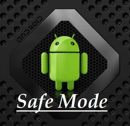 android safe mode enable safe mode in android 3 method