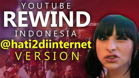 film indonesia terlaris di 2016 youtube rewind indonesia 2016 hati2diinternet version