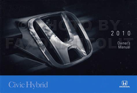 car owners manuals free downloads 2010 honda civic windshield wipe control 2010 honda civic hybrid owner s manual original