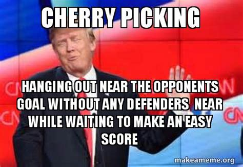 cherry picking hanging out near the opponents goal without
