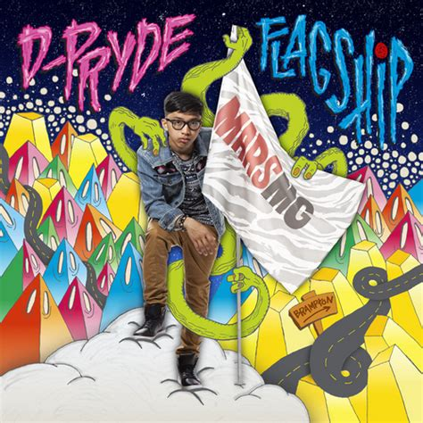 d pryde d pryde flagship hosted by mars mixtape stream download