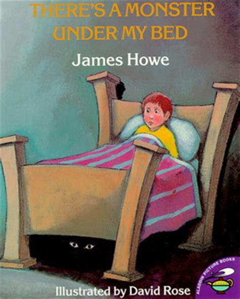 under my bed there s a monster under my bed book by james howe david
