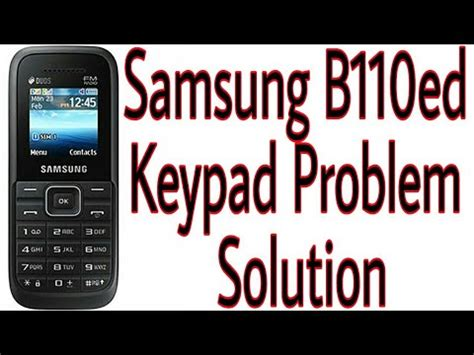 samsung b110 e d keypad problem solution in