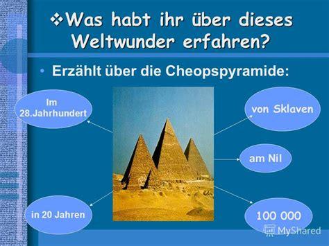 wann wurde die erste pyramide gebaut презентация на тему quot in alten zeiten sprach