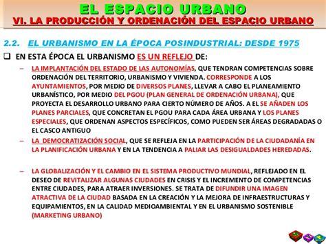 la produccin del espacio 849416905x t9 6 la producci 243 n y la ordenaci 243 n del espacio urbano