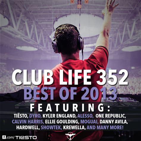 best of me testo club 352 tracklist tiesto s club radio show