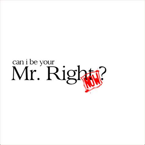 Looking For Mr Right 3 Ways To Guarantee Youll Find Him Within A Year by Looking For Mr Right Or Mr Right Now Jaguda