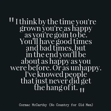 cormac mccarthy quotes 25 best cormac mccarthy quotes on real