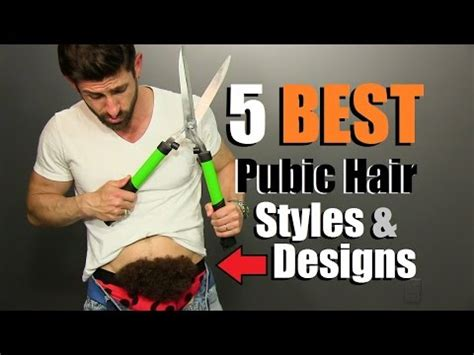 most popular female pubic hair shape 5 best men s pubic hair styles designs how to shape