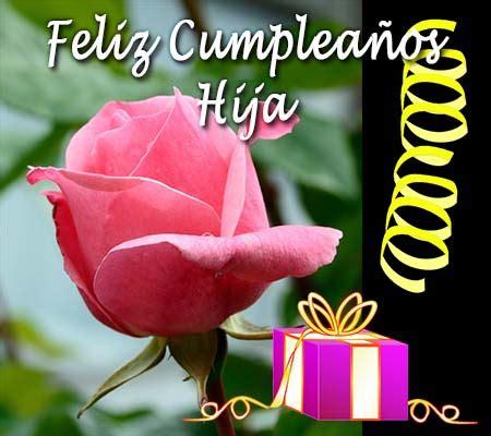 imagenes de flores para una hija rosas de cumplea 241 os para mi hija rosas de amor