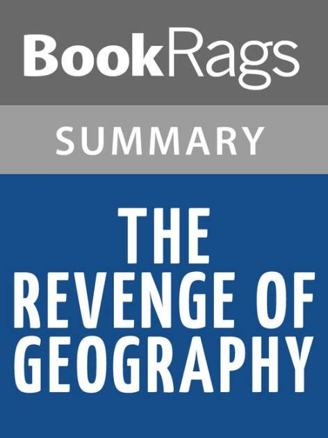 libro the revenge of geography the revenge of geography by robert d kaplan l summary study guide by bookrags nook book