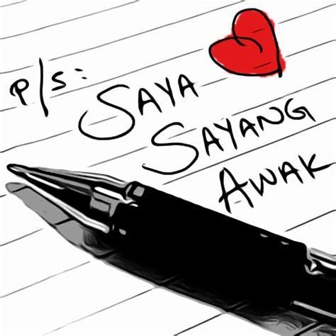 film malaysia awak sayang saya tak saya sayang awak on twitter quot pesanan kpd lelaki hati