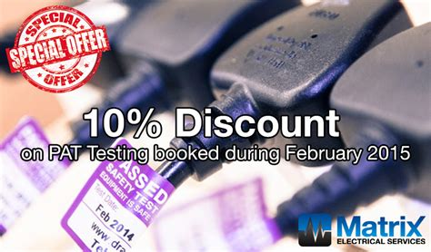 we re offering a special discount to everyone who signs up pat testing offer matrix electrical services