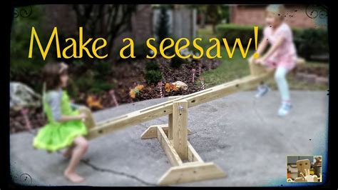 diy seesaw build modified anna white plans youtube