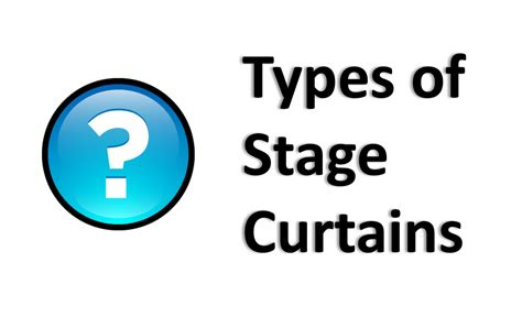 types of stage curtains it s curtains for you parlights inc