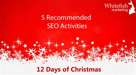 Seo Marketing Company 5 by 5 Recommended Seo Activities Seo Agency Whitefish