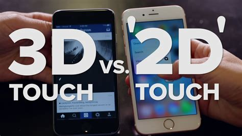 3d touch on the iphone 6s vs 2d touch on iphone 6