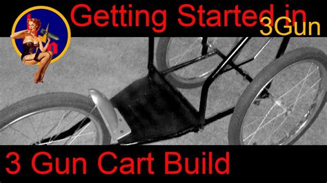 Custom Built Home Plans getting started in 3 gun custom 3 gun cart build how do