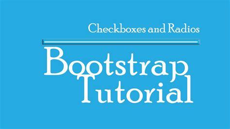 bootstrap tutorial radio button bootstrap tutorial checkbox amd radio button