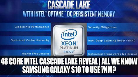 core intel cascade lake advanced reveal samsung