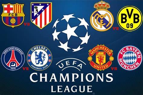 Vandel Club Bola Semua Liga satu harapan perempat liga chions eropa bertemunya dua tim kaya
