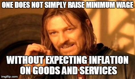 Minimum Wage Meme - one does not simply meme imgflip
