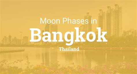 moon phases  lunar calendar  bangkok thailand