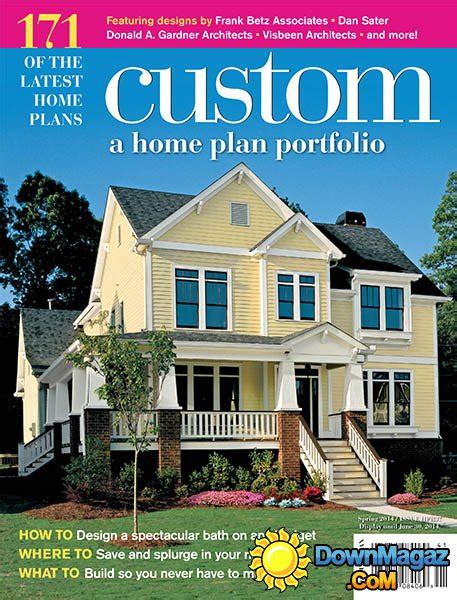 home plan magazines custom a home plan portfolio issue hpr37 187 download pdf