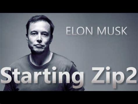elon musk zipwire elon musk starting zip2 youtube