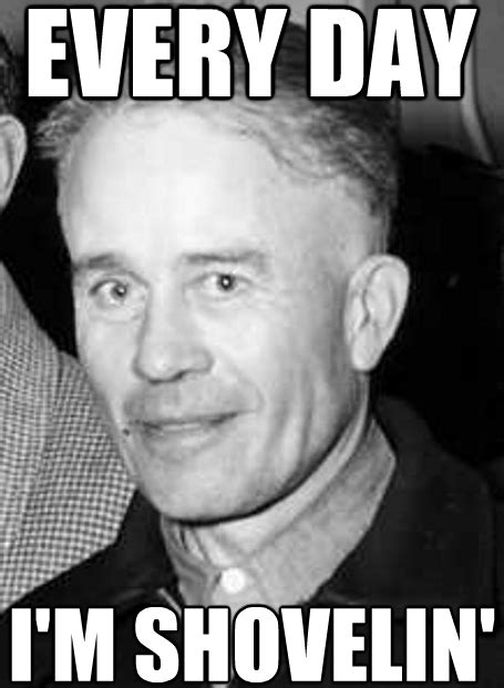 Ed Gein Memes - the psycho dame behind poofhawk clothing serial killer