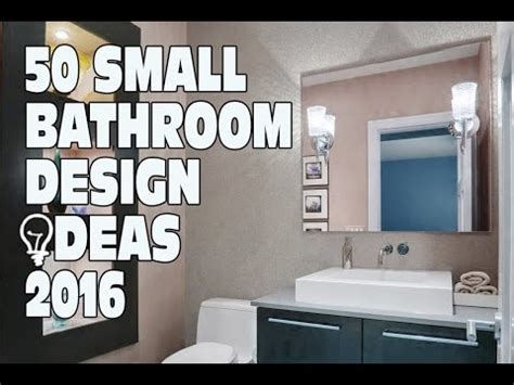 Remodel Small Bathroom Designs Idea 50 Small Bathroom Design Ideas 2016