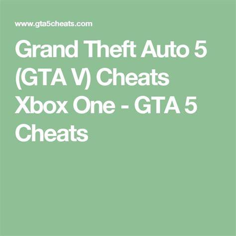 Grand Theft Auto 5 Cheats by Best 25 Gta V Xbox Cheats Ideas On Pinterest Gta V