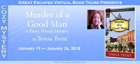 murder of a piney woods mystery books murder of a by teresa trent great escapes book