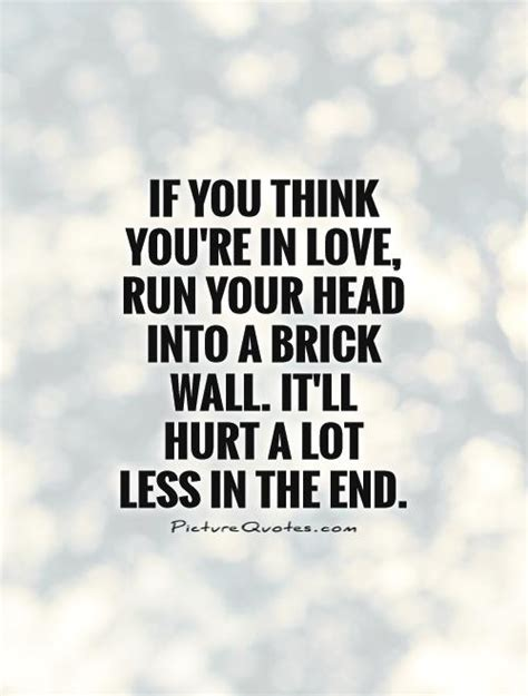 Think You Your brick wall quotes quotesgram