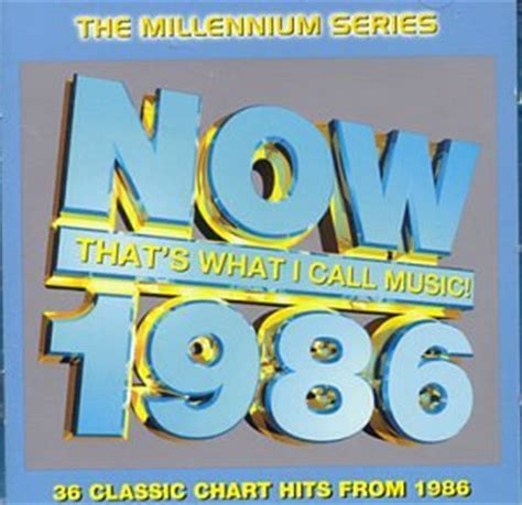 1986 how are you various artists now that s what i call 1986