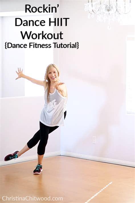 tutorial dance work it rockin dance hiit workout dance fitness tutorial