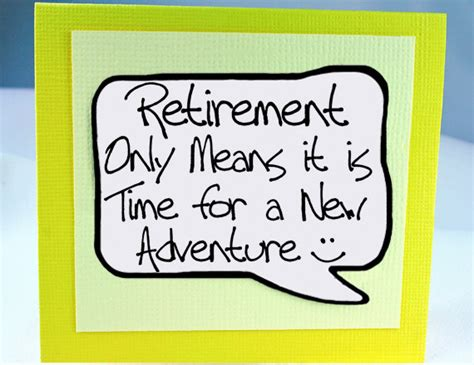 free printable retirement quotes retirement card and magnet quote yellow magnet by