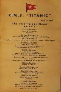 titanic first class menu titanic real images and tableware 171 bassia s trends and luxury